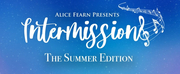 BWW Review: INTERMISSIONS: THE SUMMER EDITION, Episode One Photo
