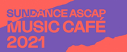 Sundance Announces ASCAP Music Café Final Lineup Photo