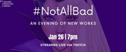 Casting Announced For TSquareds #NotAllBad: An Evening Of New Works Photo