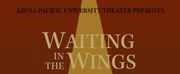 Azusa Pacific University Theater to Present Noel Cowards WAITING IN THE WINGS