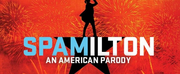 Kravis Center Will Present SPAMILTON: An American Parody