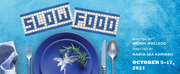 BWW Review: SLOW FOOD at Pittsburgh Public Theater is Sartre Meets Seinfeld in a Greek Res