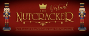 Universal Ballet Competition Announces Virtual Competition Of THE NUTCRACKER Photo