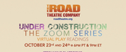 Road Theatre Company Presents First Presentation Of UNDER CONSTRUCTION Photo
