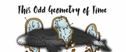 Adelphi To Stage First Fully Virtual Theatrical Production, THIS ODD GEOMETRY OF TIME Photo