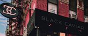 Black Caviar Drop 4-Track EP Rivington & Ludlow Photo