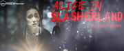 Centenary Stage Companys Nextstage Repertory Returns With ALICE IN SLASHERLAND