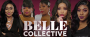 OWN Will Premiere BELLE COLLECTIVE in January Photo