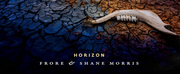 Frore & Shane Morris Release HORIZON