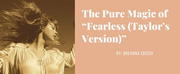 """Student Blog: The Pure Magic of """"Fearless (Taylors Version)"""" Photo"""