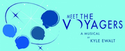 Live, Multisite, Virtual Musical MEET THE VOYAGERS Takes Off In October Photo