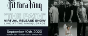 Fit For A King Announces Virtual Release Show The Path Photo