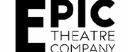BWW Feature: DIGITAL PROGRAMMING at Epic Theatre Company Photo