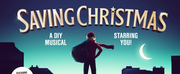 World Premiere DIY Musical SAVING CHRISTMAS Announced Photo