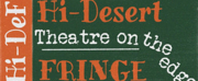 BWW Preview: The HI-DEF FRINGE FESTIVAL Takes Place from August 23rd Through 25th