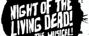 Off-B'way's NIGHT OF THE LIVING DEAD! THE MUSICAL! Sets Regional Premiere