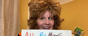 Molly Equality Dykeman Returns With Encore Performance Of New Virtual Show ALL BY MYSELF Photo