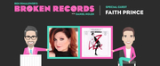 BWW Exclusive: Ben Rimalower's Broken Records with Special Guest, Faith Prince