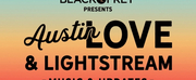 Black Fret Presents AUSTIN LOVE & LIGHTSTREAM, A Five-Day Live Stream