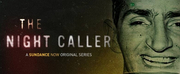VIDEO: Sundance Now Releases Trailer For THE NIGHT CALLER Photo