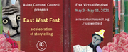 EAST WEST FEST to be Presented by Asian Cultural Council Photo