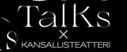 UA TALKS X Kansallisteatteri: The Future of the Stage - an Art Discussion