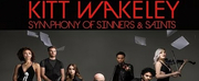 Kitt Wakeleys SYMPHONY OF SINNERS AND SAINTS Hits #1 on Billboards Classical and Classical Photo