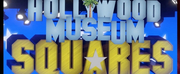 THE HOLLYWOOD MUSEUM SQUARES Extends Run Through August 10th