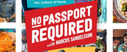 Season 2 of NO PASSPORT REQUIRED with Marcus Samuelsson to Air Jan. 20