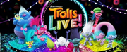 TROLLS LIVE! Tour is Coming to Hershey Theatre