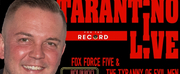 BWW Interview:   Shane Scheel & For The Record Live Ready To Take On TARANTINO & M