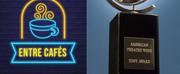 La próxima semana hablamos de los Tony Awards en ENTRE CAFES