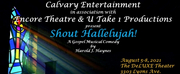 Calvary Entertainment and Encore Theatre & U Take 1 Productions to Present SHOUT HALLE