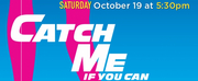 WYO Presents Gala Performance of CATCH ME IF YOU CAN
