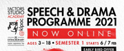 Kuala Lumpur Performing Arts Centers Speech and Drama Programme is Now Online Photo