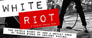 Music Changed the World in WHITE RIOT, Rubikah Shahs Timely Doc Photo
