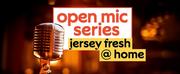 NJPAC to Host VIRTUAL OPEN MIC NIGHT SERIES: JERSEY FRESH Photo