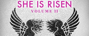 Album Review: SHE IS RISEN: VOLUME TWO is a True Superstar Photo