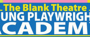 The Blank Theatre Announces Young Playwrights Academy For Summer 2020 Photo