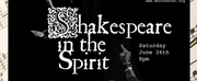 West Bay Community Theater, and Mixed Magic Theatre Present SHAKESPEARE IN THE SPIRIT