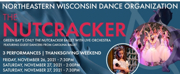 NEWDOs The Nutcracker Comes to the Weidner Center This Thanksgiving