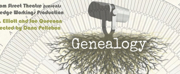 GENEALOGY Comes to Broom Street Theater Next Month