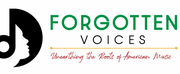 FORGOTTEN VOICES - UNEARTHING THE ROOTS OF AMERICAN MUSIC to be Presented by Skylight Musi