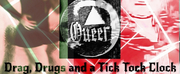 QUEER: Drag, Drugs, and a Tick Tock Clock Will Premiere at the Hollywood Fringe Festival 2
