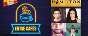 LIVE: ENTRE CAFES Especial HAMILTON con el ensemble del musical Photo