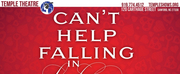 Temple Theatre Presents CANT HELP FALLING IN LOVE: A VALENTINE CABARET Photo