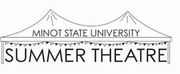 Minot State Summer Theatre Postpones Performances to 2021 Photo