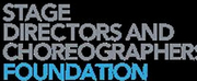 Stage Directors And Choreographers Foundation Announces New Board Members