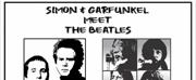Simon & Garfunkel Meet The Beatles Comes to The Drama Factory Photo