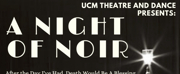 UCM Theatre and Dance Presents NIGHT OF NOIR Studio Theatre One-Acts Photo